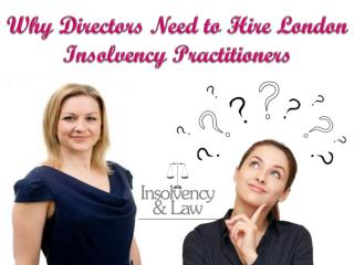Why Directors Need to Hire London Insolvency Practitioners