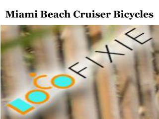 Miami Beach Cruiser Bicycles