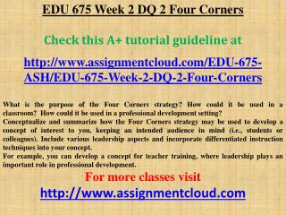 EDU 675 Week 2 DQ 2 Four Corners