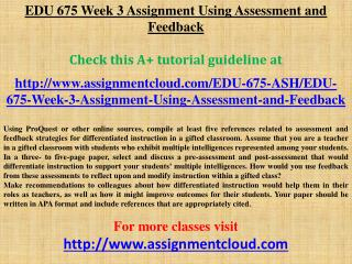 EDU 675 Week 3 Assignment Using Assessment and Feedback