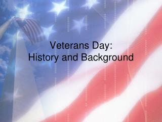 Veterans Day: History and Background
