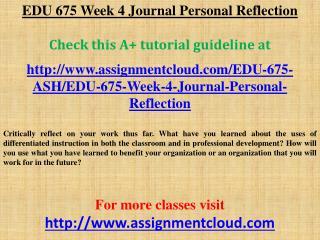 EDU 675 Week 4 Journal Personal Reflection
