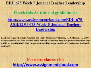 EDU 675 Week 5 Journal Teacher Leadership