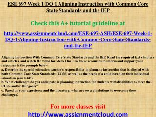 ESE 697 Week 1 DQ 1 Aligning Instruction with Common Core St