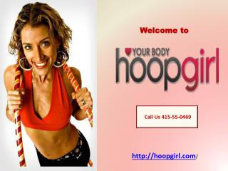 Learn To Hula Hoop- Hoop Girl