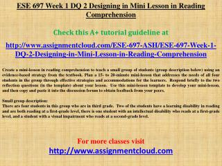 ESE 697 Week 1 DQ 2 Designing in Mini Lesson in Reading Comp