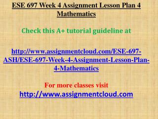ESE 697 Week 4 Assignment Lesson Plan 4 Mathematics