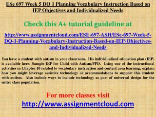 ESe 697 Week 5 DQ 1 Planning Vocabulary Instruction Based on