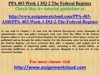 PPA 403 Week 1 DQ 2 The Federal Register