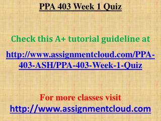 PPA 403 Week 1 Quiz