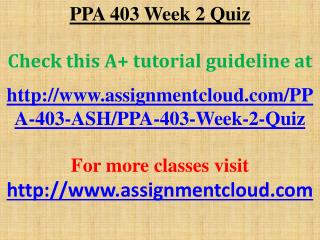 PPA 403 Week 2 Quiz