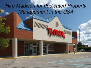 Hire Madison for dedicated Property Management in the USA
