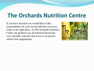 The Orchards Nutrition Centre