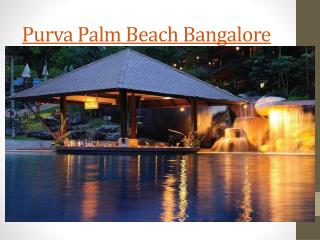 Purva Palm Beach Bangalore, Residential Apartments Bangalor