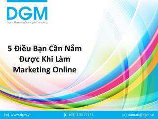 5 dieu can nam khi lam marketing online
