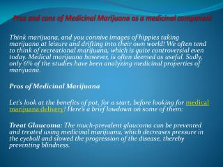 Pros and cons of Medicinal Marijuana as a medicinal componen