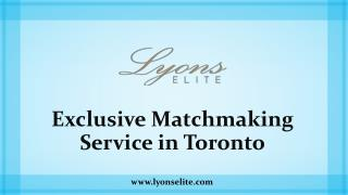 Exclusive Matchmaking Service in Toronto