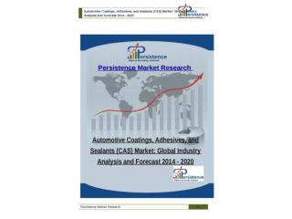 Automotive Coatings, Adhesives, and Sealants (CAS) Market