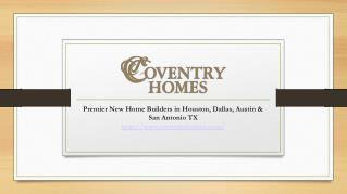 Coventry Homes - New Home Builders Katy, Woodlands, Richmond
