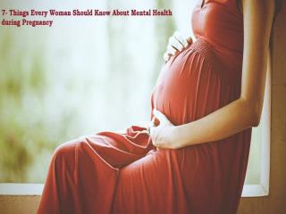 Things Every Woman Should Know About Mental Health during Pr