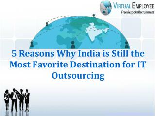 5 Reasons Why India is Still the Most Favorite Destination f
