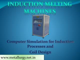 Induction Melting Machines