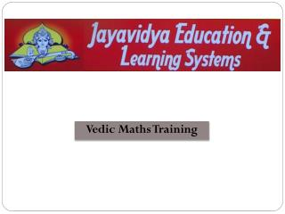 VEDIC MATHS TRAINING