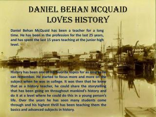 Daniel Behan McQuaid_Loves History