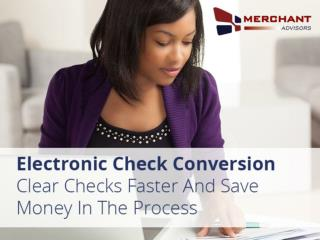Electronic Check Conversion from Merchant Advisors