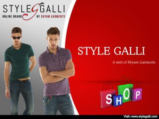 Style Galli - A Unit Of Shyam Garments