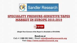 Specialty Pressure-Sensitive Tape Market in Europe 2015-2019
