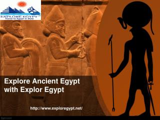 Explore Ancient Egypt with Explor Egypt