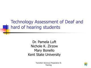 Technology Assessment of Deaf and hard of hearing students