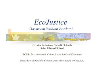 EcoJustice Classroom Without Borders