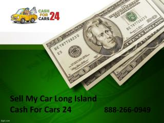 Sell My Car Long Island - Cashforcars24.com