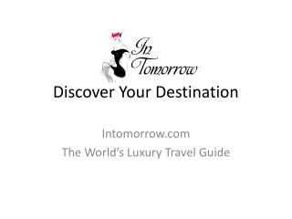 Luxury Travel Guide - Intomorrow