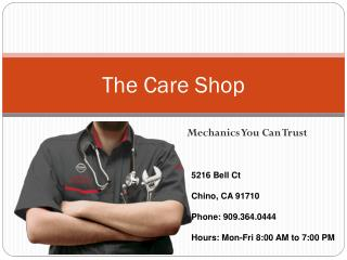 Experienced Auto Repair Shops : The Care Shop