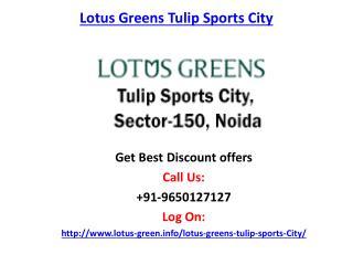 Lotus Greens Tupil Sports City-Sector 150 Noida