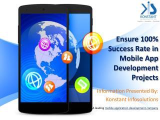Ensure 100% Success Rate in Mobile App