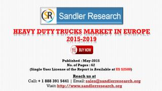 Heavy Duty Trucks Market in the Europe – 2019 Industry Insig