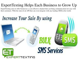 ExpertTexting Helps Each Business to Grow Up