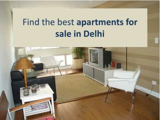 Find the best apartments for sale in Delhi