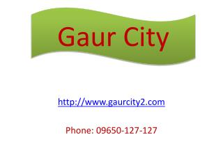 Gaur City two 10th Avenue