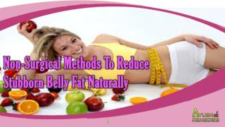 Non-Surgical Methods To Reduce Stubborn Belly Fat Naturally