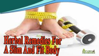 Herbal Remedies For A Slim And Fit Body