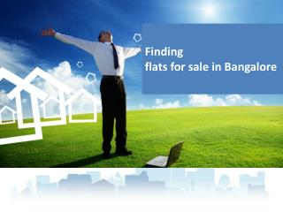 Finding flats for sale in Bangalore