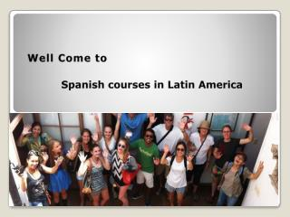 Spanish courses in Latin America