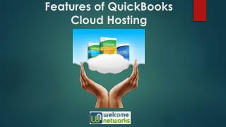 Features of QuickBooks Cloud Hosting