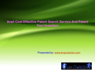 Avail Cost-Effective Patent Search Service