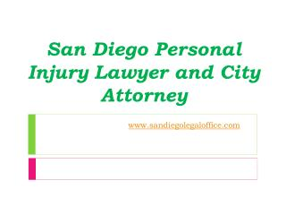 San Diego Personal Injury Lawyer and City Attorney - www.san
